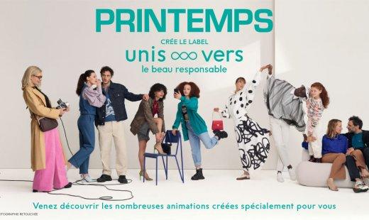 """Le Printemps lance son label """"Unis…vers le beau responsable"""""""